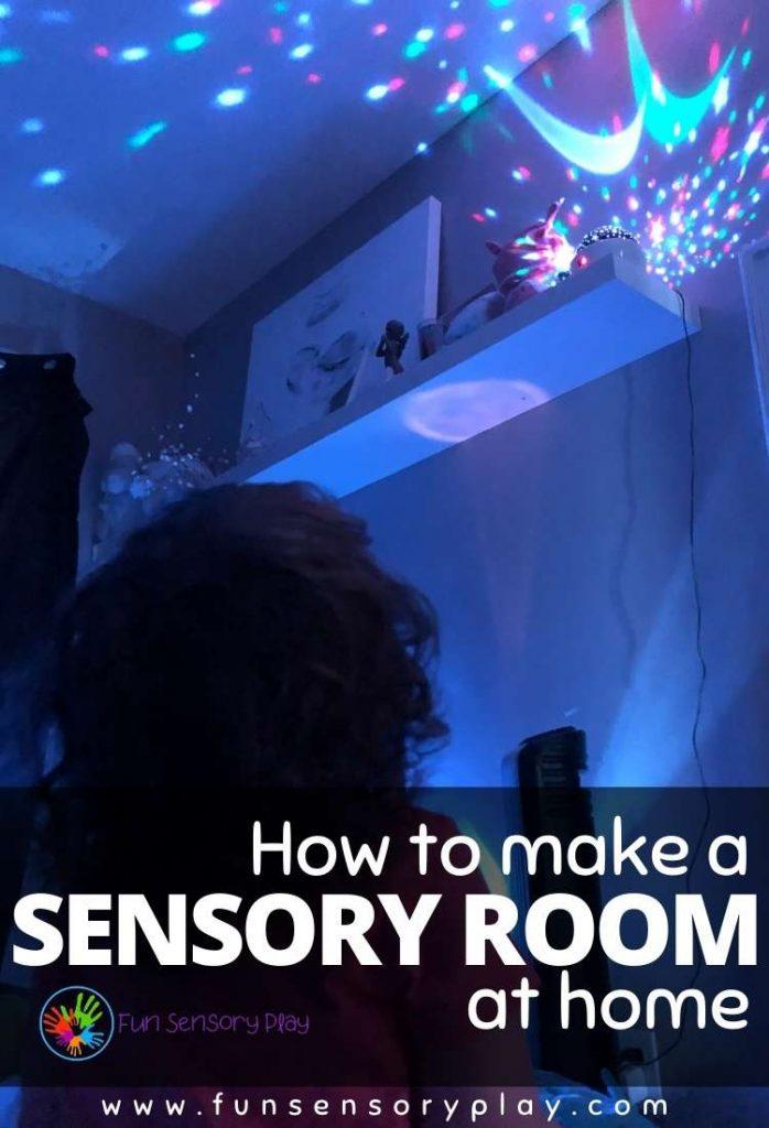 How to make a sensory room at home
