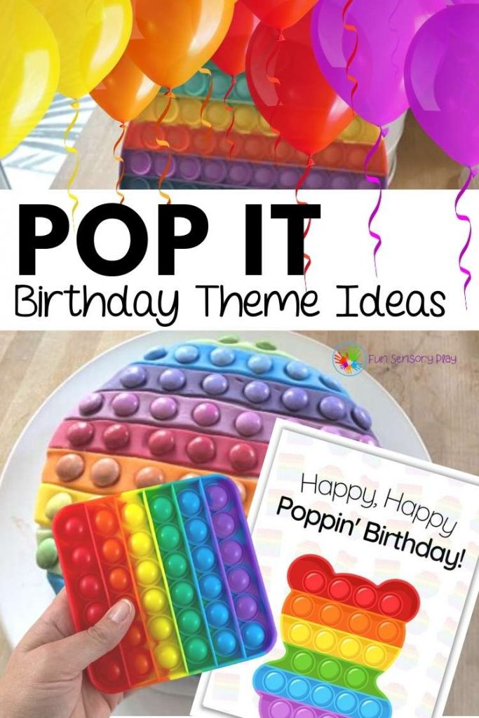 Pop It Birthday Theme Pinterest